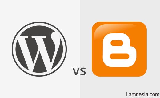 Perbandingan Wordpress dengan Blogger dari Segala Sisi