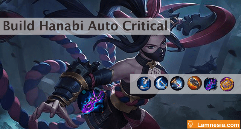 Build Terbaik Hanabi Auto Critical