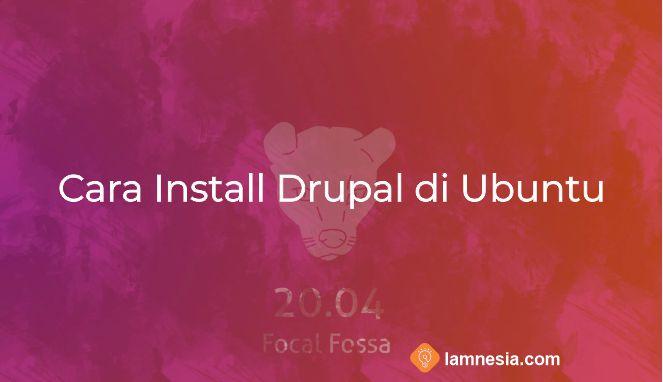 Cara Install Drupal di Ubuntu 20.04