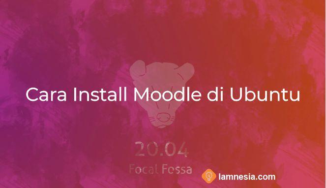 Cara Install Moodle di Ubjntu 20.04