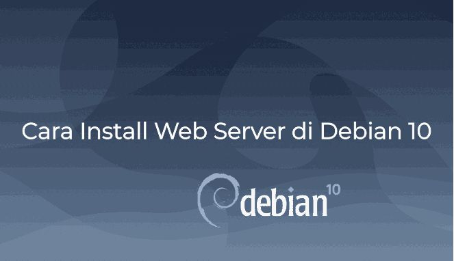 Cara Install Apache Web Server di Debian 10
